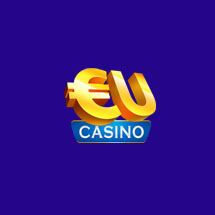 EU Casino Big